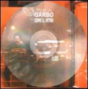 Come il vetro - Vinile LP di Garbo