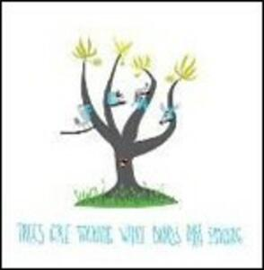 Trees Are Talking While Birds Are Singing' - CD Audio di Flap
