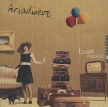 Buone vacanze - CD Audio di Ariadineve