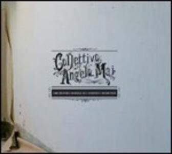 Collettivo Angelo Mai. Orchestra mobile di canzoni e musicisti vol.1 - CD Audio