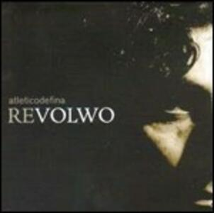 Revolwo - CD Audio di Atleticodefina