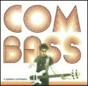 A spasso col basso - CD Audio di Combass