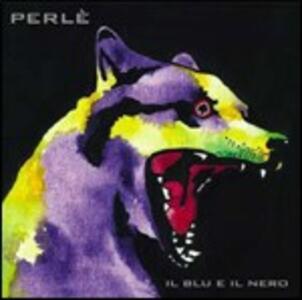 Il blu e il nero - CD Audio di Perlè