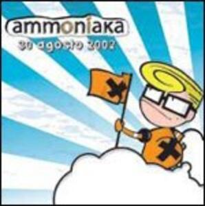 30 Agosto 2002 - CD Audio di Ammoniaka