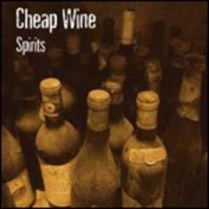 Spirits - CD Audio di Cheap Wine