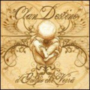 Il giorno che verrà - CD Audio di Clan Destino
