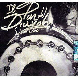 Sono all'osso - CD Audio di Pan del Diavolo