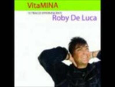 Vitamina - CD Audio di Roby De Luca