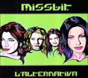 L'alternativa - CD Audio di Missbit