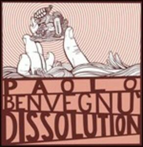 Dissolution - CD Audio di Paolo Benvegnù
