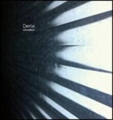 Io tra di noi - CD Audio di Dente