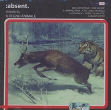 Il regno animale - CD Audio di Absent