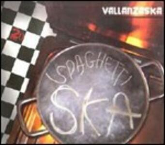 The Best of Spaghetti Ska 1991-2011 - CD Audio di Vallanzaska