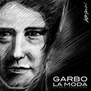 Foto Cover di La moda, CD di Garbo, prodotto da Venus Distribuzione