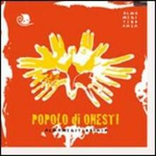 Popolo di onesti - CD Audio di Almamediterranea