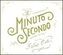 Il minuto secondo - CD Audio di Fabio Cinti