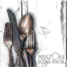 Cucina povera - CD Audio di ManzOni