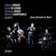 Four Friends in Bari - CD Audio di Fabrizio Bosso,Giuseppe Bassi,Mimmo Campanale,Francesco Di Lernia