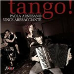 Tango! - CD Audio di Paola Arnesano,Vince Abbracciante