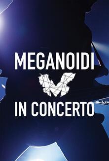 In Concerto - CD Audio di Meganoidi