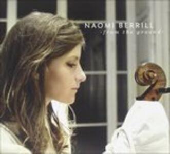 From The Ground - CD Audio di Naomi Berrill