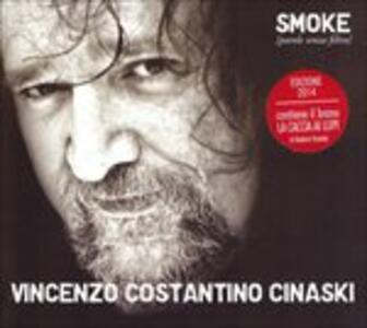 Smoke. Parole senza filtro - CD Audio di Vincenzo Cinaski