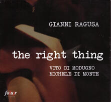 Right Thing - CD Audio di Gianni Ragusa