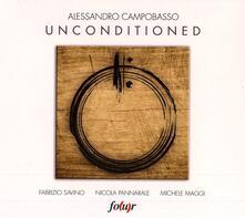 Unconditioned - CD Audio di Alessandro Campobasso