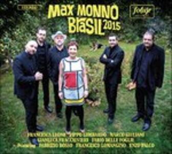 Brasil 2015 - CD Audio di Max Monno