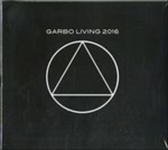 Garbo Living 2016 - CD Audio di Garbo