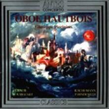 Opere per Oboe - CD Audio di Johann Sebastian Bach,Wolfgang Amadeus Mozart,Robert Schumann