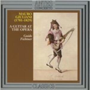 A Guitar At The Opera - CD Audio di Mauro Giuliani,Guido Fichtner