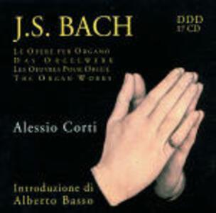 Opere per organo - CD Audio di Johann Sebastian Bach,Alessio Corti