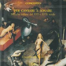 Musica italiana del XVI & XVII secolo - CD Audio di Andrea Antico