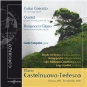 Concerto per Chitarra n.1 Op.99, Quintetto Op.143, Romancero Gitano Op.152 - CD Audio di Mario Castelnuovo-Tedesco,Giulio Tampalini