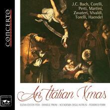 An Italian Xmas - CD Audio di Johann Sebastian Bach,Arcangelo Corelli,Antonio Vivaldi,Federico Ferri,Daniele Proni,Elena Cecchi Fedi
