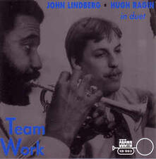 Team Work - CD Audio di Hugh Ragin,John Lindberg