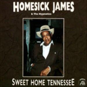 Sweet Home Tennessee - CD Audio di Homesick James,Hypnotics