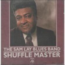 Shuffle Master - CD Audio di Sam Lay (Blues Band)