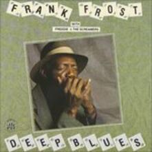 Deep Blues - CD Audio di Freddie & the Screamers,Frank Frost
