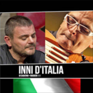 Inni d'Italia - CD Audio di Paolo Di Sabatino,Renzo Ruggieri