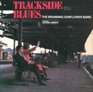 Trackside Blues - CD Audio di Peter Green,Brunning/Hall Sunflower Blues Band