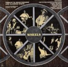 Tribute to Gram Parsons and Clarence White: Wheels - CD Audio