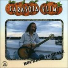 Bourbon to Beale - CD Audio di Sarasota Slim