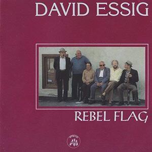 Rebel Flag - CD Audio di David Essig