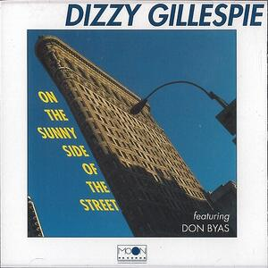 On the Sunny Side of the Street - CD Audio di Dizzy Gillespie
