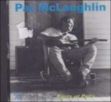 Party at Pat's - CD Audio di Pat McLaughlin