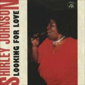 Looking for Love - CD Audio di Shirley Johnson