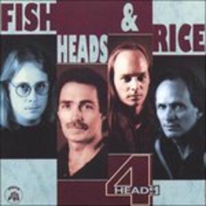 4 Heads - CD Audio di Fish Heads & Rice