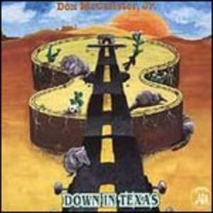 Down in Texas - CD Audio di Don McCalister Jr.